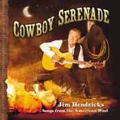 Cowboy Serenade: Songs From The American West Songs