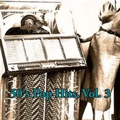 50's Pop Hits, Vol. 3 Songs
