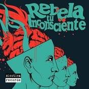Rebela Tu Inconsciente Songs