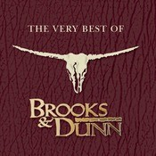 The Very Best Of Brooks & Dunn Songs