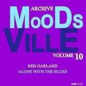 Moodsville Volume 10: Alone With The Blues Songs