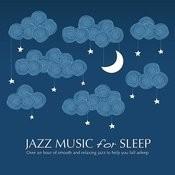 Jazz Music For Sleep Songs