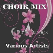 Choir Mix Songs