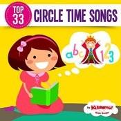 Top 33 Circle Time Songs Songs