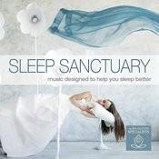 Sleep Sanctuary: Music Designed To Help You Sleep Better Songs
