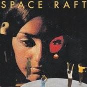 Space Raft Songs