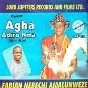 Agha Adiro Nma Songs