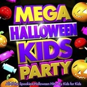 Mega Halloween Kids Party - All Of The Spookiest Children's Halloween Hits - By Kids For Kids Songs