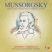 Mussorgsky: Night At The Lysayer Gorev, Symphonic Fantasy (Digitally Remastered) Songs