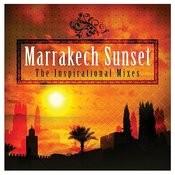 Marrakech Sunset - The Inspirational Mixes Songs