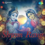 Shyam Rang Songs