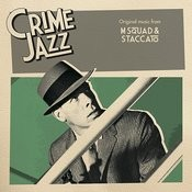 M Squad & Staccato (Jazz On Film ....Crime Jazz, Vol. 2) Songs