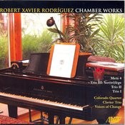 Robert Xavier Rodríguez: Chamber Works Songs