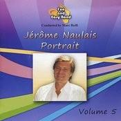 Jérôme Naulais: Portrait, Vol. 5 Songs