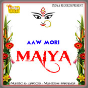 Aaw Mori Maiya  Songs