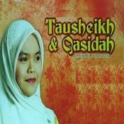 Tausheikh & Qasidah Songs