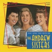 The Hits Of The Andrews Sisters Songs