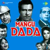 Mangu Dada Songs