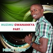 Muzimu Gwanankya, Part. 2 Songs