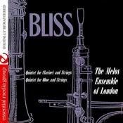 Bliss: Quintet For Clarinet & String Quartet, Op. 50, F. 20 - Quintet For Oboe & Strings, Op. 44, F. 21 (Digitally Remastered) Songs