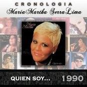 María Martha Serra Lima Cronología - Quien Soy ... (1990) Songs