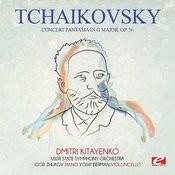 Tchaikovsky: Concert Fantasia In G Major, Op. 56 (Digitally Remastered) Songs