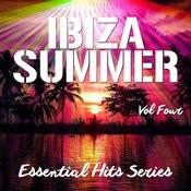 Ibiza Summer - Essential Hits Series, Vol. 4 Songs
