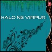 Halo Ne Virpur Songs