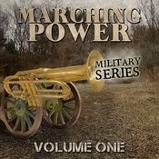 Marching Power - Military Series, Vol. 1 Songs