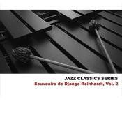 Jazz Classics Series: Souvenirs De Django Reinhardt, Vol. 2 Songs