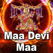 Maa Devi Maa Songs