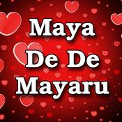 Maya De De Mayaru Songs