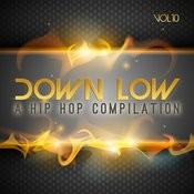 Down Low Hip Hop Compilation, Vol. 10 Songs