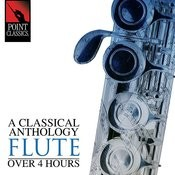 A Classical Anthology: Flute (Over 4 Hours) Songs