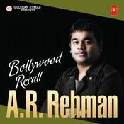 Bollywood Recall - A.r Rahman Songs