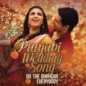 Punjabi Wedding Song Songs