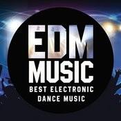 Edm Music. Best Electronic Dance Music Songs