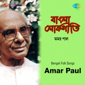 Bengali Folk Songs By Amar Paul Songs