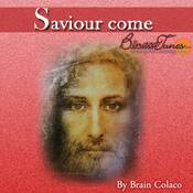 Saviour Come Songs