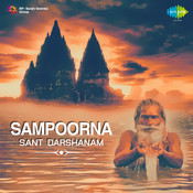 Sampoorna Sant Darshanam Songs