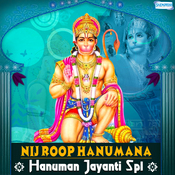 Nij Roop Hanumana - Hanuman Jayanti Spl Songs