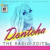 Dontcha (Feat. Leo Frappier)[Matt Consola And Leo Frappier Tropical Excursion Radio Edit] Song