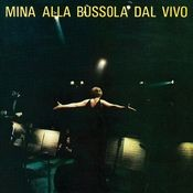 Mina Alla Bussola Dal Vivo Songs