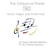 The Colours Of Praise Two Songs