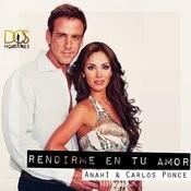 Rendirme En Tu Amor (Feat. Carlos Ponce) Songs