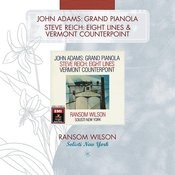 Grand Pianola Music/Eight Lines/Vermont Counterpoint Songs