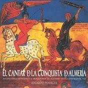 El Cantar De La Conquista De Almería (Poema Épico Románico Y Trovadores De Alfonso VII El Emperador, 1147) Songs