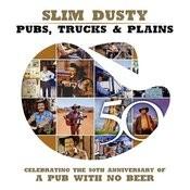 Pubs, Trucks & Plains Songs