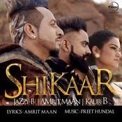Shikaar Song
