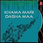Khama Mari Dasha Maa Songs